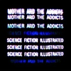 Mother And The Addicts- Science fiction illustrated