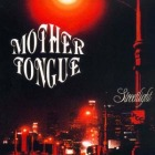 Mother Tongue - Streetlight