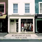 Mumford & Sons- Sigh no more