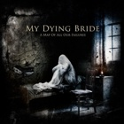 My Dying Bride- A map of all our failures