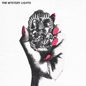 The Mystery Lights- The Mystery Lights