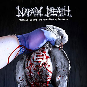 Napalm Death- Throes of joy in the jaws of defeatism