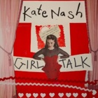 Kate Nash- Girl talk