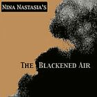 Nina Nastasia - The blackened air