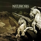 Neurosis- Live at Roadburn 2007