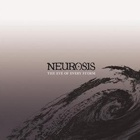 Neurosis- The eye of every storm