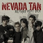 Nevada Tan- Niemand hört Dich