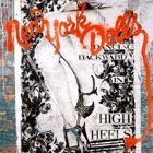 New York Dolls- Dancing backward in high heels