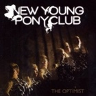 New Young Pony Club - The optimist