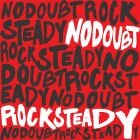No Doubt- Rock steady