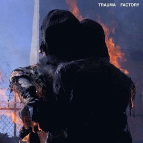 Nothing, Nowhere - Trauma factory