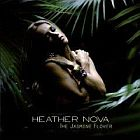 Heather Nova- The jasmine flower