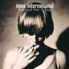 Nova International- One and one is one