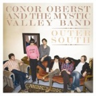 Conor Oberst And The Mystic Valley Band - Outher south