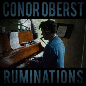 Conor Oberst- Ruminations