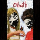 O'Death- Broken hymns, limbs and skin