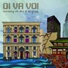 Oi Va Voi- Travelling the face of the globe