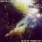 Okta Logue - Tales of Transit City