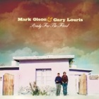 Mark Olson & Gary Louris- Ready for the flood