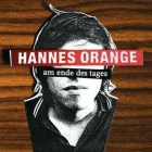 Hannes Orange- Am Ende des Tages