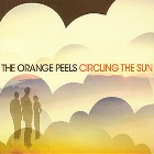 The Orange Peels- Circling the sun
