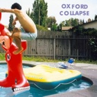 Oxford Collapse- Remember the night parties