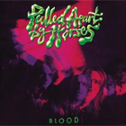 Pulled Apart By Horses - Blood