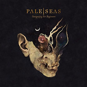 Pale Seas- Stargazing for beginners