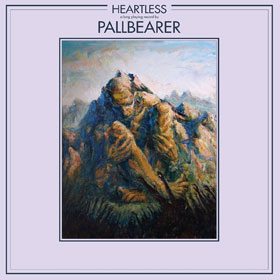 Pallbearer- Heartless