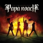 Papa Roach - Time for annihilation … on the record and on the road