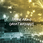 Paper Arms- Great mistakes