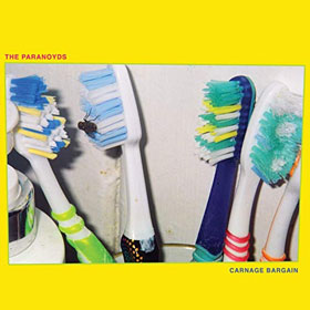 The Paranoyds- Carnage bargain