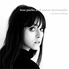 Tess Parks & Anton Newcombe- I declare nothing