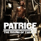 Patrice- The rising of the son