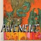 Pavement- Quarantine the past