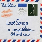 Phil Collins - Love songs - A compilation - Old and new