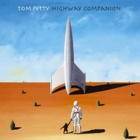 Tom Petty- Highway companion