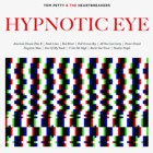 Tom Petty & The Heartbreakers- Hypnotic eye