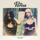The Pierces- You & I