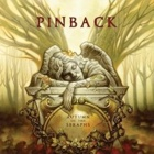 Pinback- Autumn of the seraphs