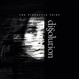 The Pineapple Thief- Dissolution