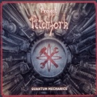 Project Pitchfork - Quantum mechanics