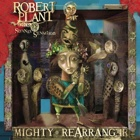 Robert Plant And The Strange Sensation- Mighty rearranger