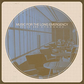 Poliça & Stargaze- Music for the long emergency