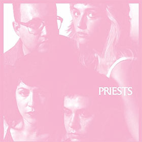 Priests- Nothing feels natural
