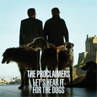 The Proclaimers- Let's hear it for the dogs