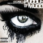 Puddle Of Mudd- Volume 4: Songs in the key of love & hate