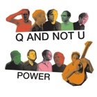 Q And Not U- Power
