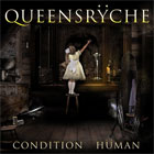 Queensrÿche- Condition hüman