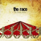 The Race- Be your alibi